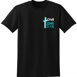 LOVE Christ Died for us Christian shirt KJV Prepper